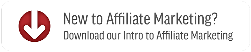 "New to Affiliate Marketing? Download our ""Intro to Affiliate Marketing"""